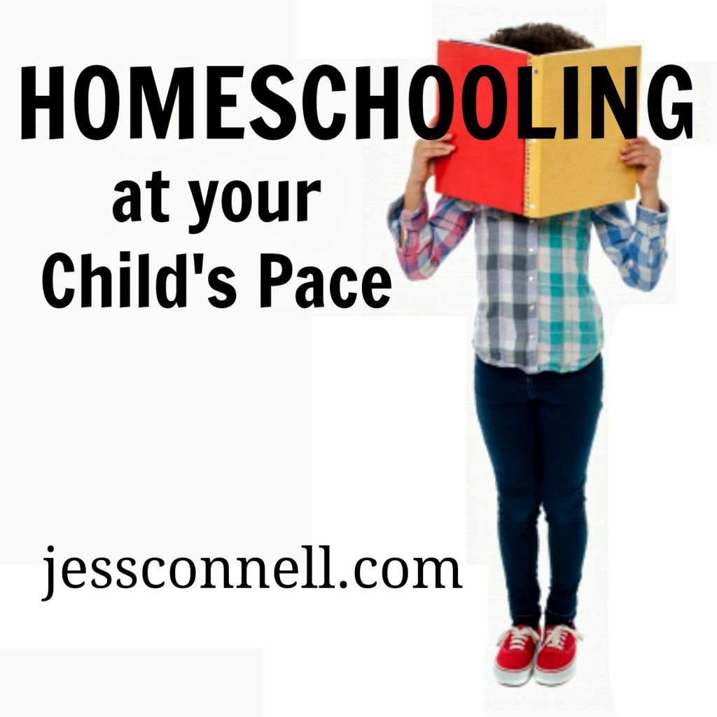 Homeschooling at Your Child's Pace // jessconnell.com
