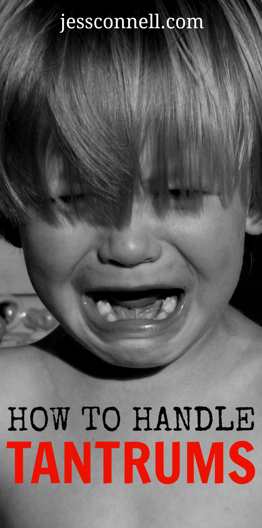 How to Handle Tantrums // jessconnell.com // step-by-step walkthrough of dealing with (rather than ignoring) temper tantrums