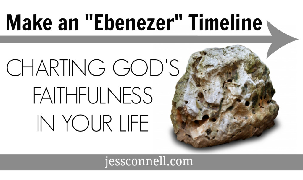 "Make an ""Ebenezer"" Timeline // Charting God's Faithfulness In Your Life"