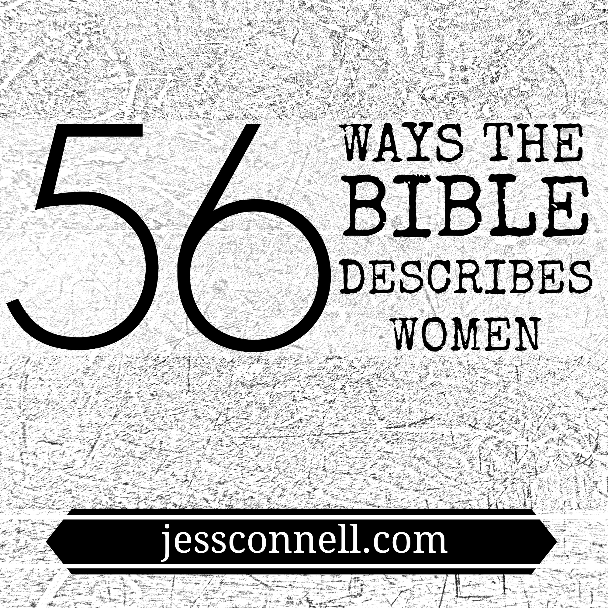 biblical descriptions of women, biblical womanhood, Bible women,