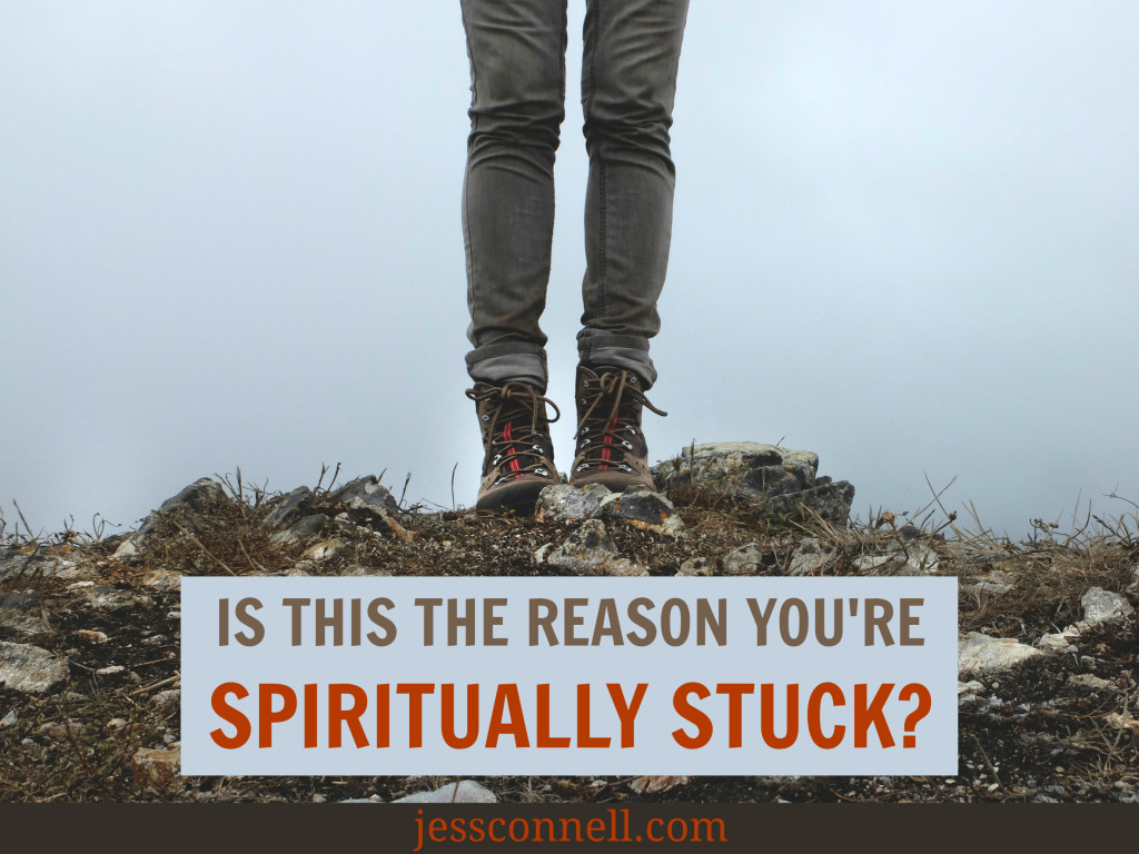 Is This the Reason You're Spiritually STUCK? // jessconnell.com // Feeling like you've stopped growing? Eager to get out of neutral and start making some spiritual progress?