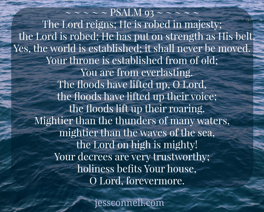 The answer to fear full mothering: Psalm 93 // jessconnell.com
