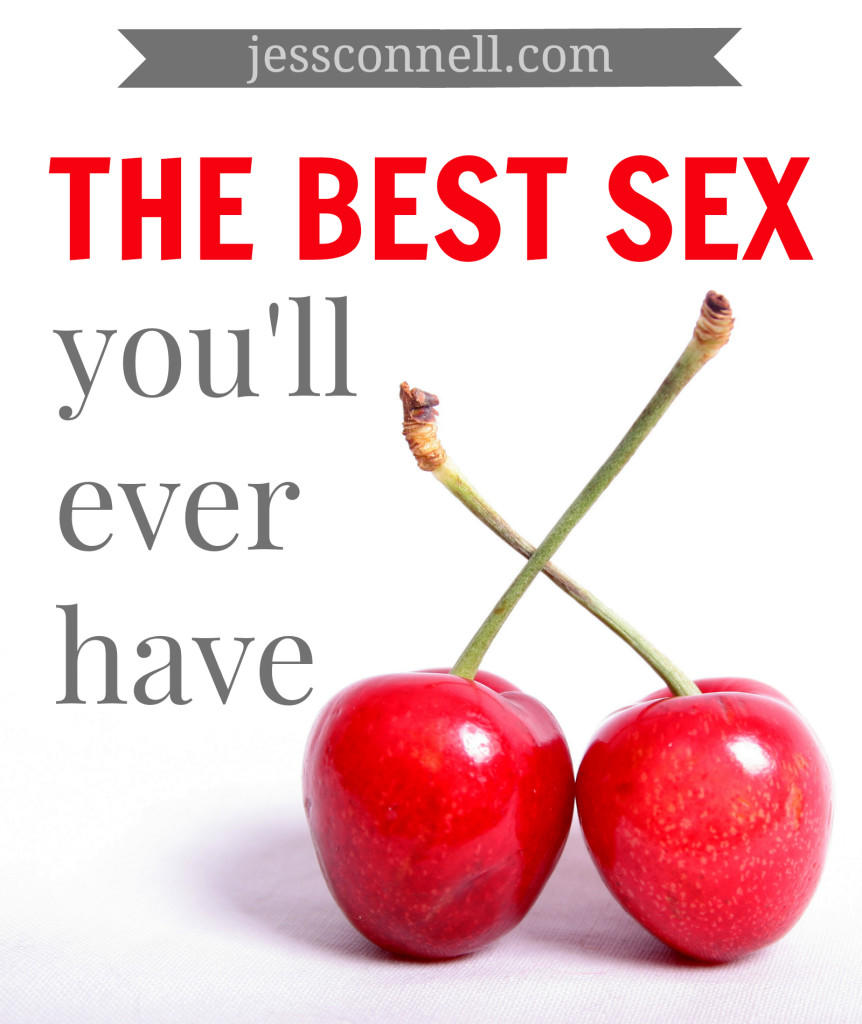 How to have best sex ever