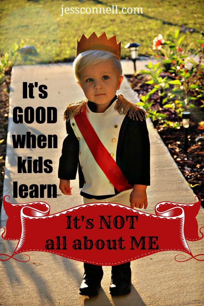 "It's GOOD When Kids Learn ""It's NOT All About ME!"" // jessconnell.com"