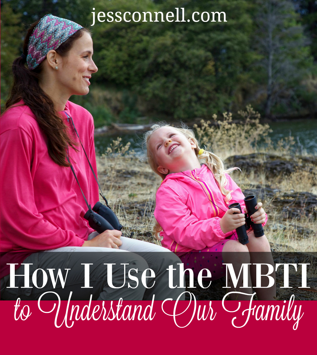 How I Use the MBTI to Understand Our Family // jessconnell.com