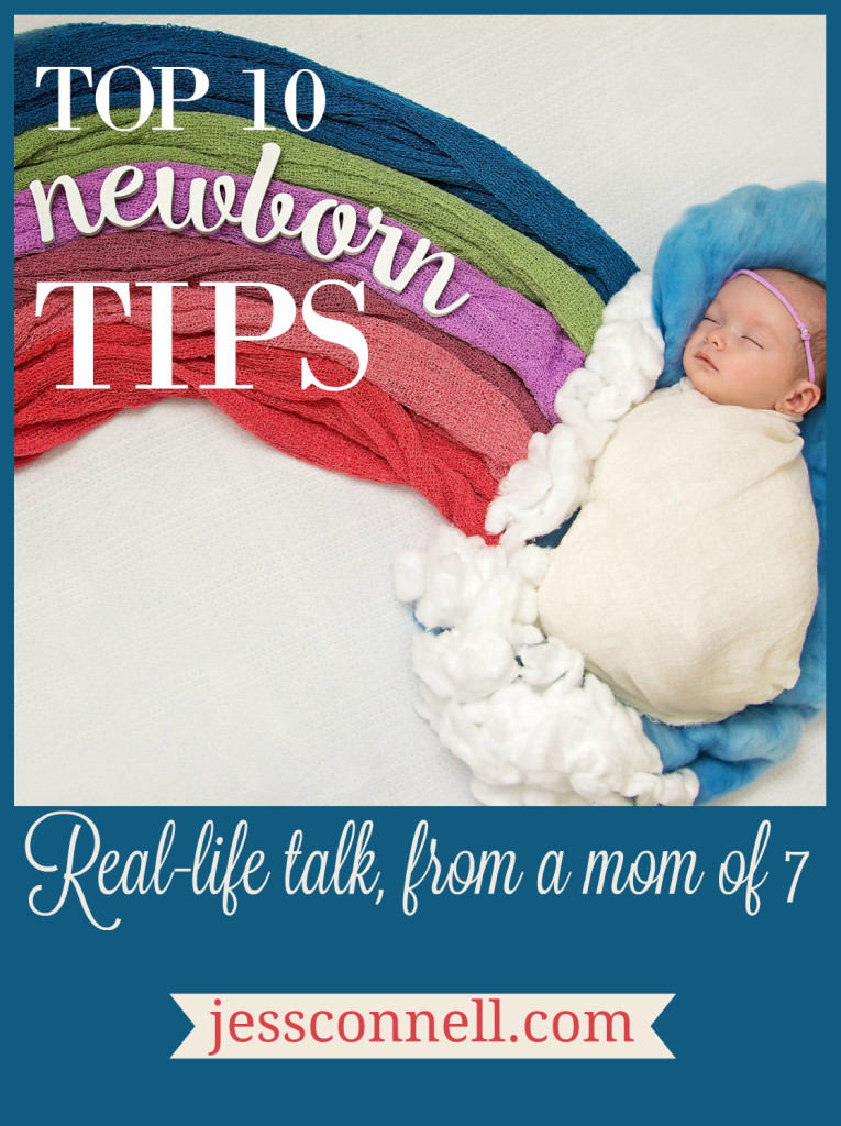 Top 10 Newborn Tips // jessconnell.com