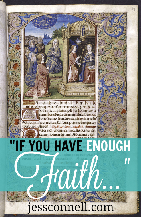 """If You Have ENOUGH FAITH..."" // jessconnell.com"