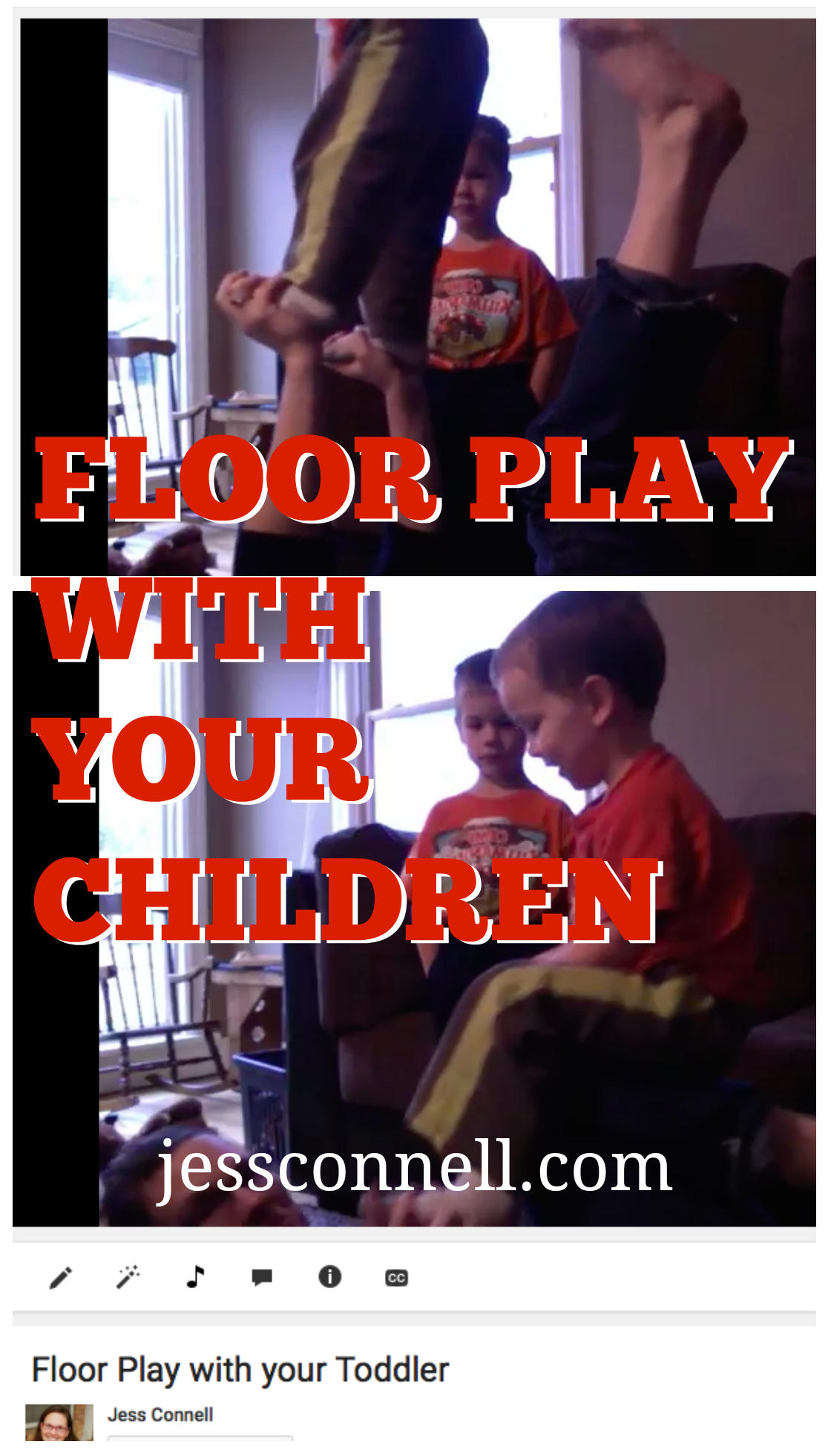 Floor Play with your Children // jessconnell.com