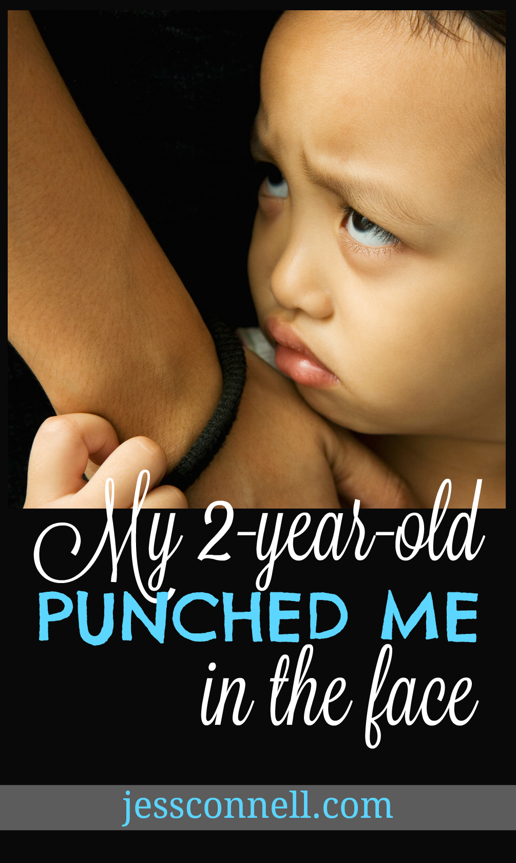My 2-Year-Old PUNCHED ME in the Face // jessconnell.com