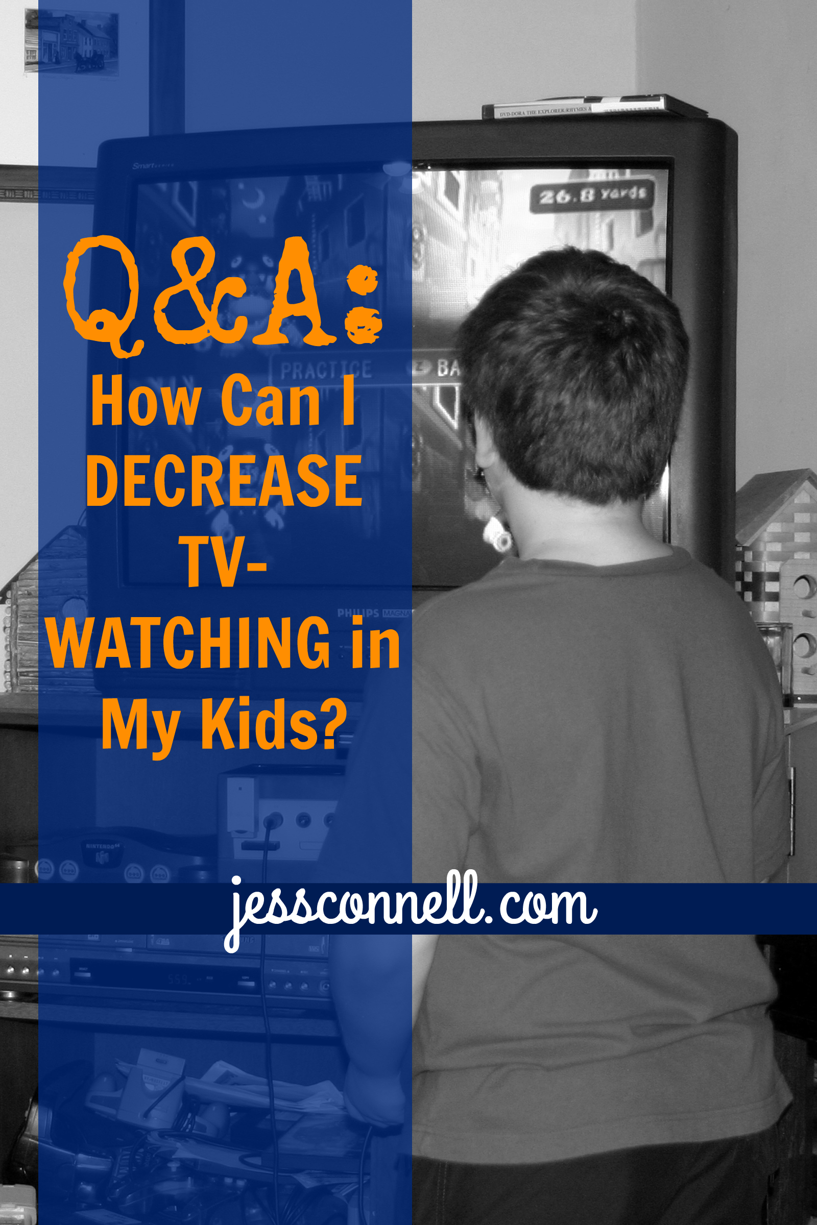 How Can I Decrease TV-Watching In My Kids? // jessconnell.com