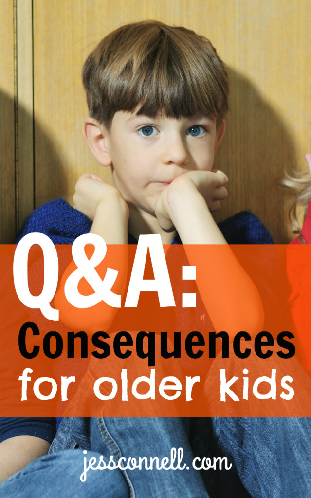 Q&A: Consequences for Older Kids // jessconnell.com