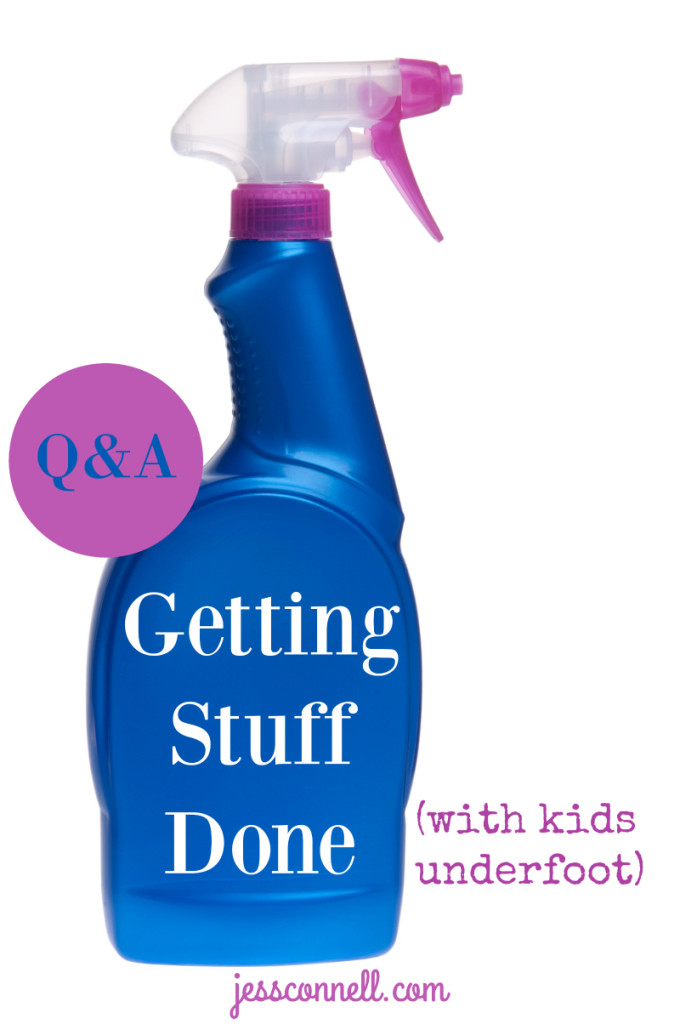 Q&A: Getting Stuff Done (with kids underfoot) // jessconnell.com