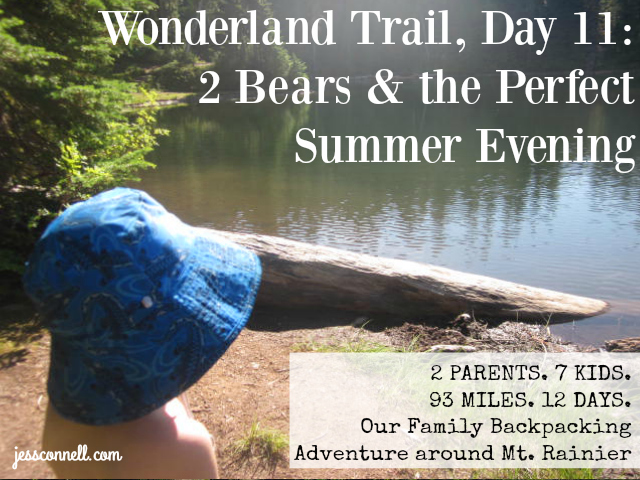 Wonderland Trail, Day 11: 2 Bears & the Perfect Summer Evening // jessconnell.com