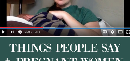 Things People Say to Pregnant Women (and what we can tell ourselves) // jessconnell.com
